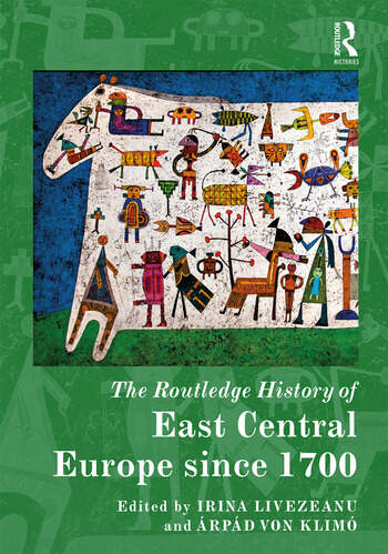 The Routledge History of East Central Europe since 1700 book cover