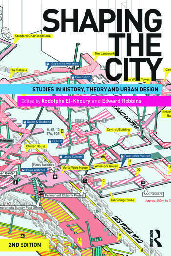 Shaping the City Studies in History, Theory and Urban Design book cover