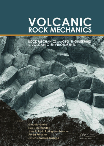 Volcanic Rock Mechanics Rock Mechanics and Geo-engineering in Volcanic Environments book cover