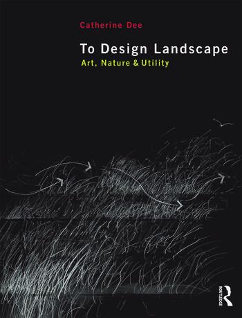 To Design Landscape Art, Nature & Utility book cover