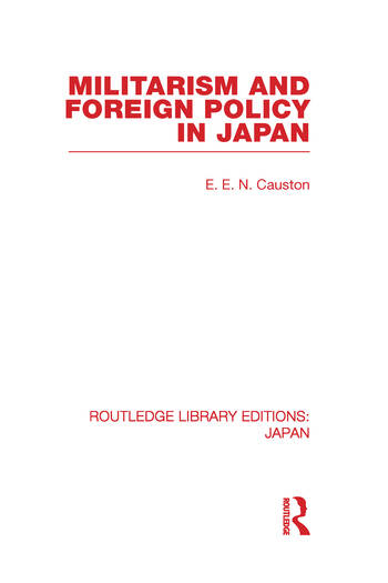 Militarism and Foreign Policy in Japan book cover
