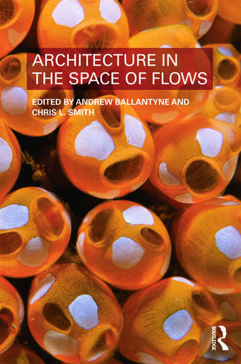 Architecture in the Space of Flows book cover