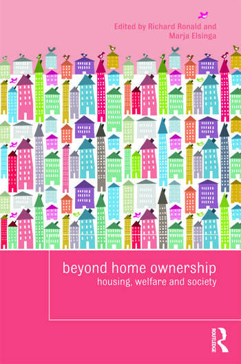 Beyond Home Ownership Housing, Welfare and Society book cover