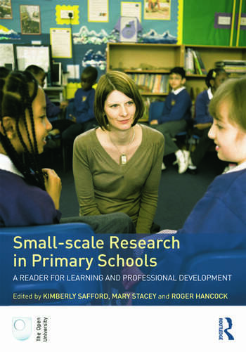 Small-Scale Research in Primary Schools A Reader for Learning and Professional Development book cover