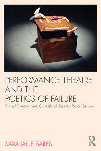 Performance Theatre and the Poetics of Failure book cover