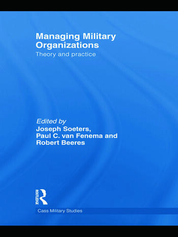 Managing Military Organizations Theory and Practice book cover