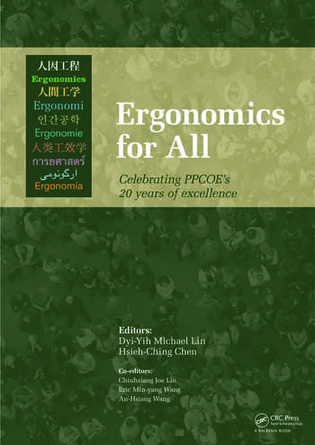 Ergonomics for All: Celebrating PPCOE's 20 years of Excellence Selected Papers of the Pan-Pacific Conference on Ergonomics, 7-10 November 2010, Kaohsiung, Taiwan book cover