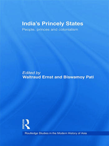 India's Princely States People, Princes and Colonialism book cover