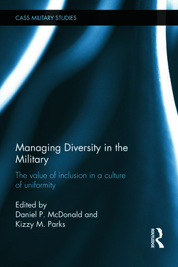 Managing Diversity in the Military The value of inclusion in a culture of uniformity book cover
