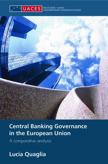 Central Banking Governance in the European Union A Comparative Analysis book cover