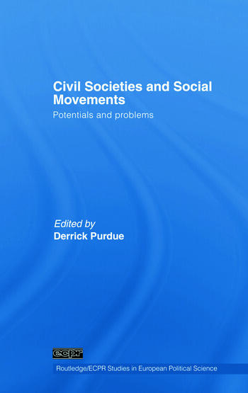 Civil Societies and Social Movements Potentials and Problems book cover
