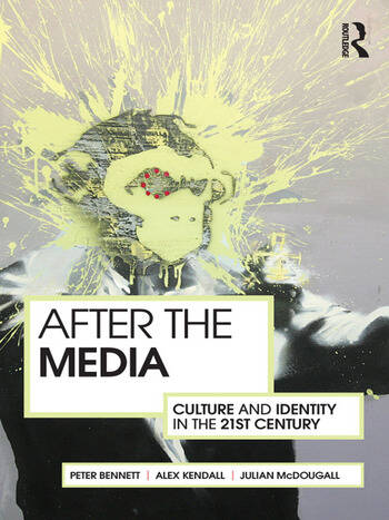 After the Media Culture and Identity in the 21st Century book cover
