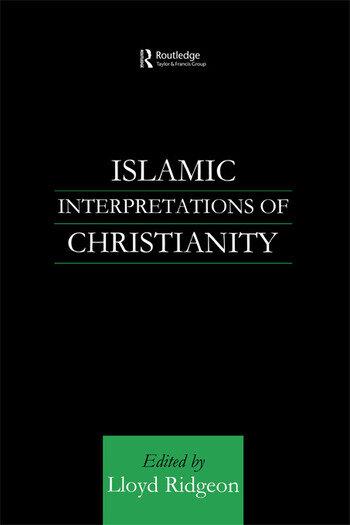 Islamic Interpretations of Christianity book cover
