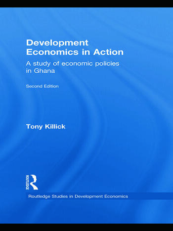 Development Economics in Action Second Edition A Study of Economic Policies in Ghana book cover