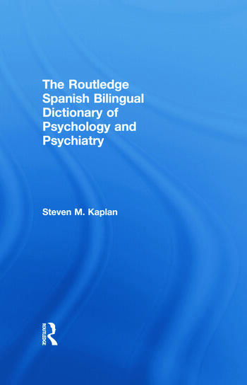 The Routledge Spanish Bilingual Dictionary of Psychology and Psychiatry book cover