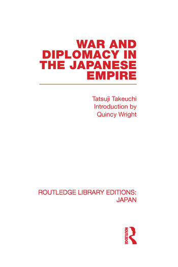 War and Diplomacy in the Japanese Empire book cover