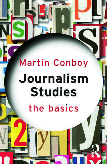 Journalism Studies: The Basics book cover