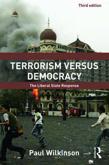 Terrorism Versus Democracy The Liberal State Response book cover