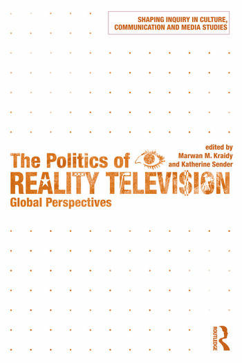 The Politics of Reality Television Global Perspectives book cover