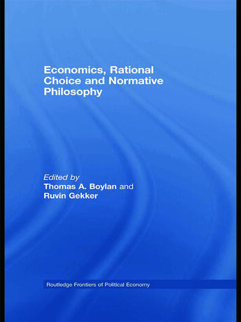 Economics, Rational Choice and Normative Philosophy book cover