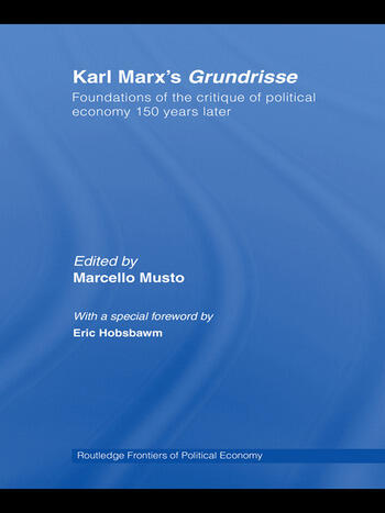 Karl Marx's Grundrisse Foundations of the critique of political economy 150 years later book cover