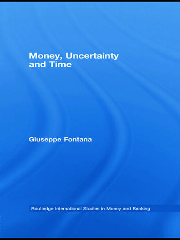 Money, Uncertainty and Time book cover