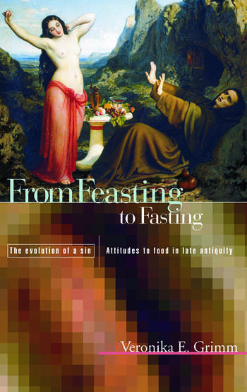 From Feasting To Fasting The Evolution of a Sin book cover