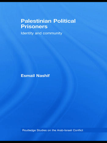 Palestinian Political Prisoners Identity and community book cover