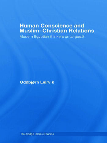 Human Conscience and Muslim-Christian Relations Modern Egyptian Thinkers on al-damir book cover