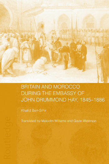 Britain and Morocco During the Embassy of John Drummond Hay book cover