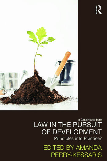 Law in the Pursuit of Development Principles into Practice? book cover