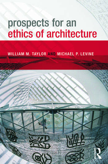 Prospects for an Ethics of Architecture book cover