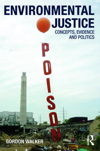 Environmental Justice Concepts, Evidence and Politics book cover