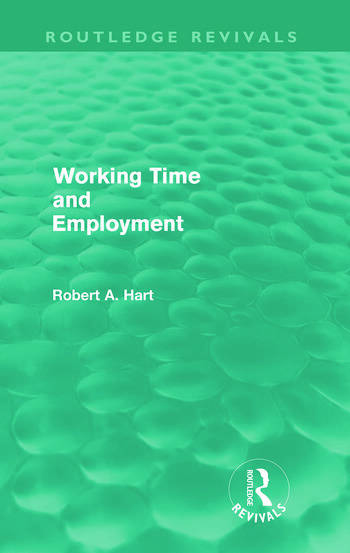Working Time and Employment (Routledge Revivals) book cover