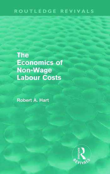 The Economics of Non-Wage Labour Costs (Routledge Revivals) book cover