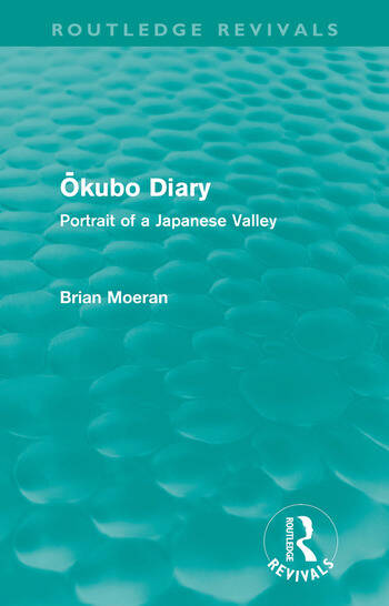 Okubo Diary (Routledge Revivals) Portrait of a Japanese Valley book cover