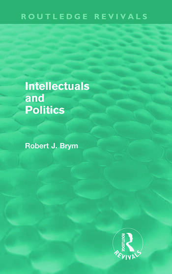 Intellectuals and Politics (Routledge Revivals) book cover