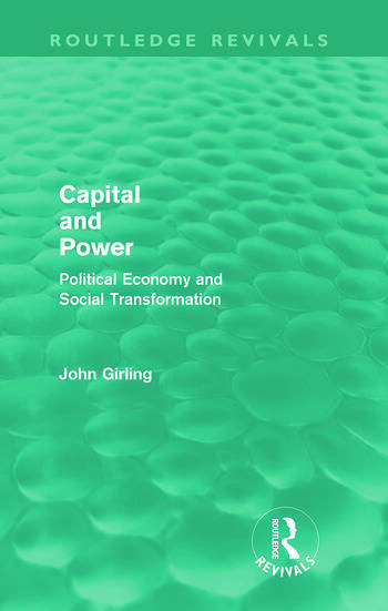Capital and Power (Routledge Revivals) Political Economy and Social Transformation book cover