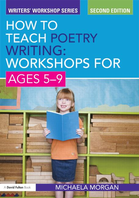 How to Teach Poetry Writing: Workshops for Ages 5-9 book cover