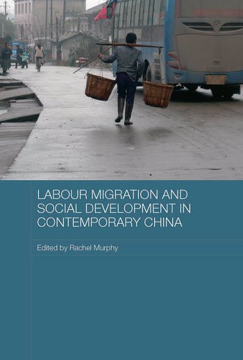 Labour Migration and Social Development in Contemporary China book cover