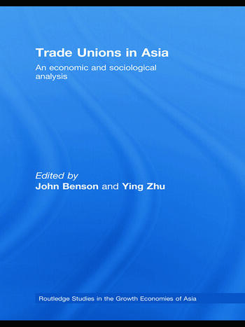 Trade Unions in Asia An Economic and Sociological Analysis book cover