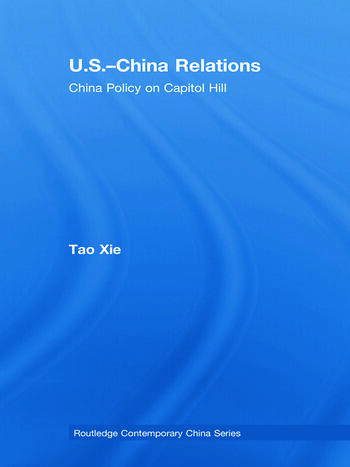 US-China Relations China policy on Capitol Hill book cover