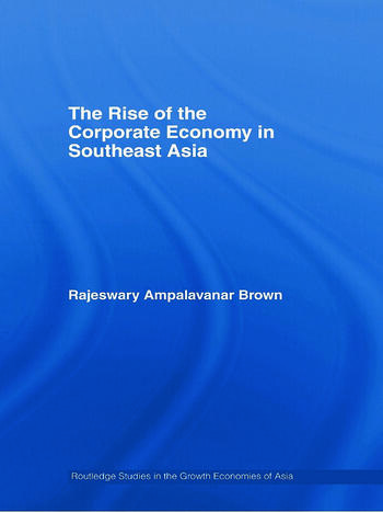 The Rise of the Corporate Economy in Southeast Asia book cover