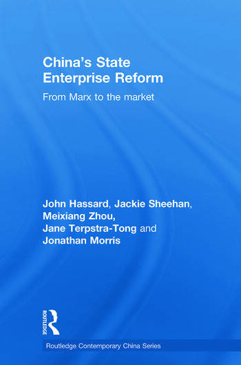 China's State Enterprise Reform From Marx to the Market book cover
