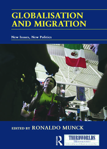 Globalisation and Migration New Issues, New Politics book cover