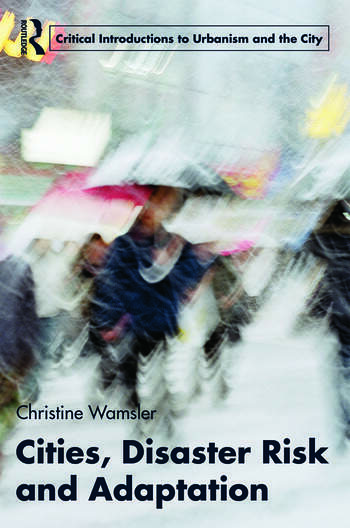 Cities, Disaster Risk and Adaptation book cover