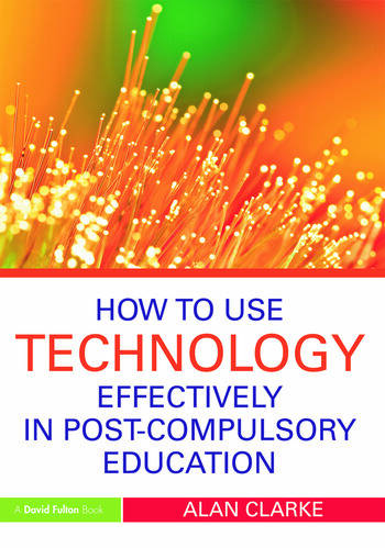 How to Use Technology Effectively in Post-Compulsory Education book cover