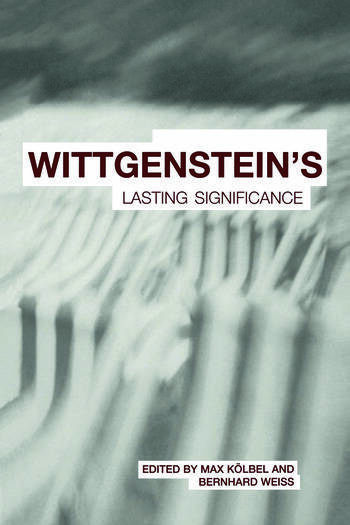 Wittgenstein's Lasting Significance book cover