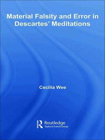 Material Falsity and Error in Descartes' Meditations book cover