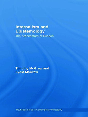 Internalism and Epistemology The Architecture of Reason book cover